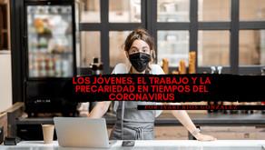 Los jóvenes, el trabajo y la precariedad en tiempos del coronavirus