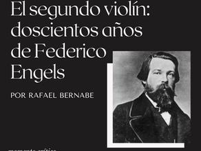 El segundo violín: doscientos años de Federico Engels