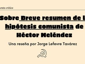 Sobre Breve resumen de la hipótesis comunista de Héctor Meléndez