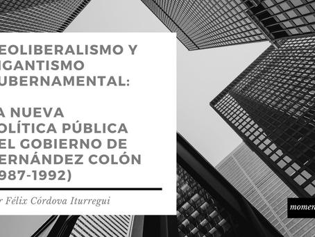 Neoliberalismo y gigantismo gubernamental