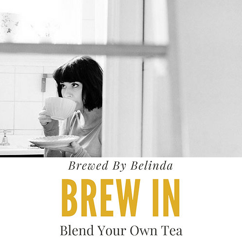 Brew In - Blend Your Own Tea - Oct 24 at 10am