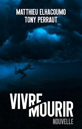 VIVRE/MOURIR - Papier Dédicacé