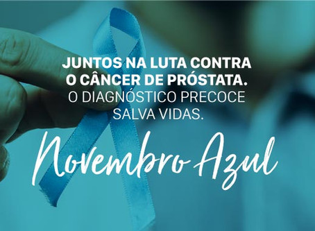 Novembro Azul - Juntos na luta contra o câncer de próstata