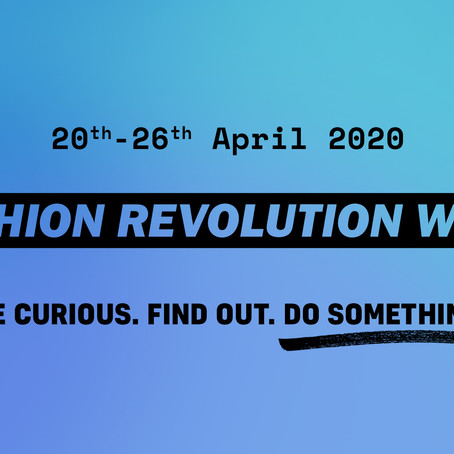 FASHION REVOLUTION WEEK : Une semaine de mobilisation pour une mode plus éthique.