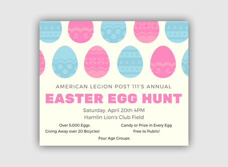 Post 111's Annual Easter Egg Hunt - Graphic Design and Event Management