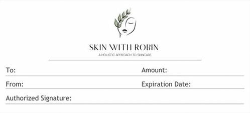 Skin with Robin Gift Certificate
