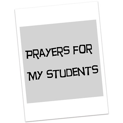 Prayers for My Students