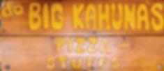 Big Kahuna's Pizza Sign