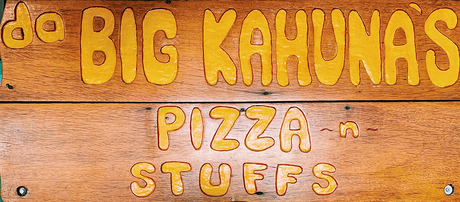 Big Kahuna's Pizza Sign