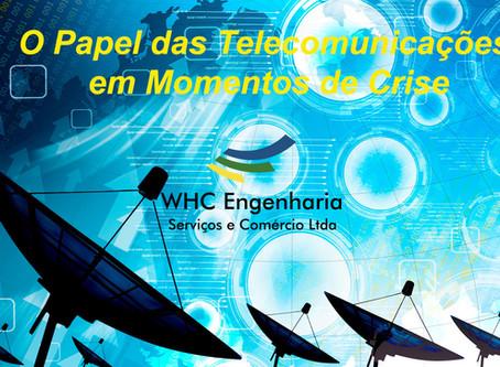 O Papel das Telecomunicações em Momentos de Crise