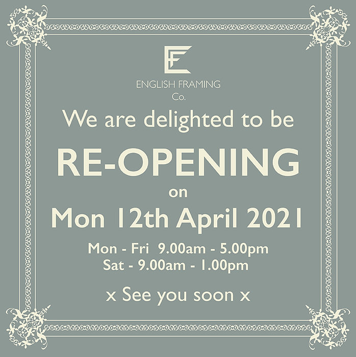 English Framing Co. April reopen 2021.jp