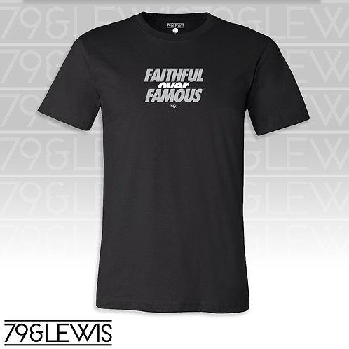 Faithful Over Famous