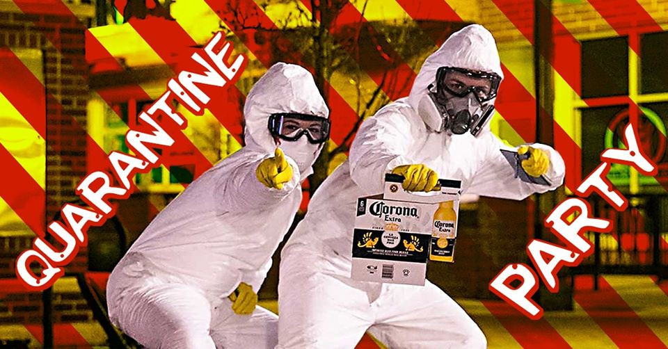 corona quarantine party