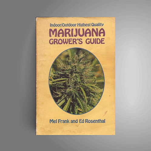 Indoor and Outdoor Grower's Guide by Ed Rosenthal