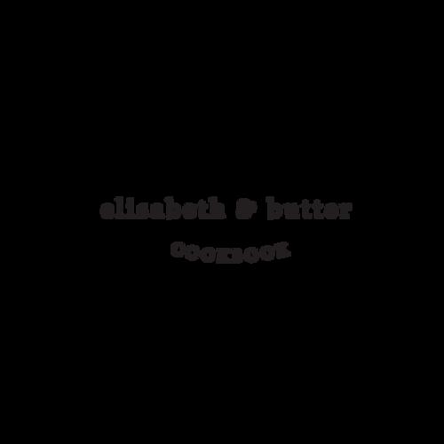 Elisabeth & Butter