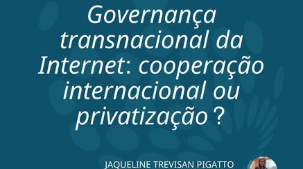 """Jaqueline Pigatto publica o artigo """"Governança transnacional da Internet"""""""