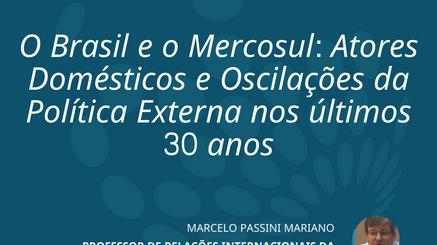 Professor Coordenador do LANTRI, Marcelo Mariano, faz análise dos últimos 30 anos do Mercosul
