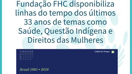 Fundação Fernando Henrique Cardoso disponibiliza linha do tempo de 1985 a 2018