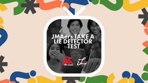 Lumine TV: JMAers Take a Lie Detector Test