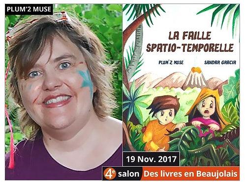 La Faille Spatio-Temporelle (version 2017)