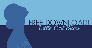 Little Girl Blues - Free Download
