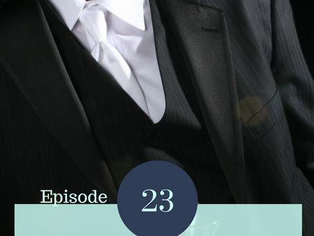 Episode 23 ~ David is Sulking