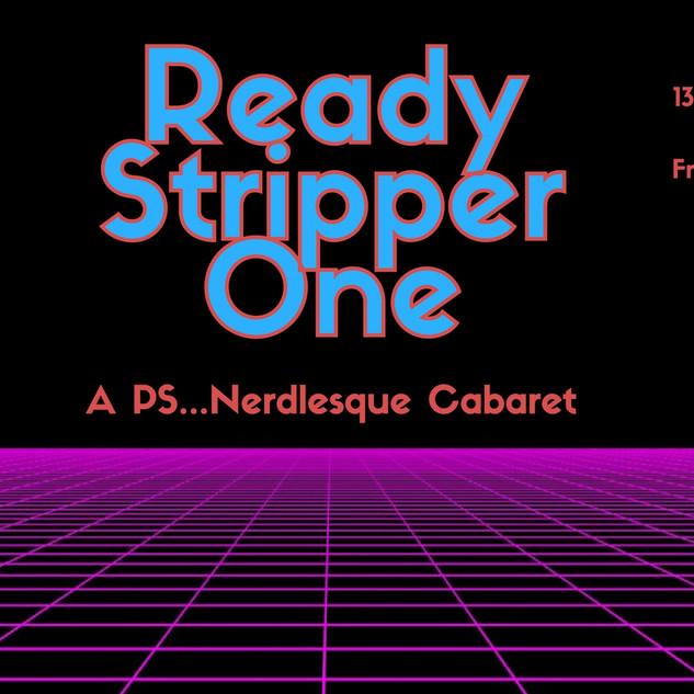 Ready Stripper One