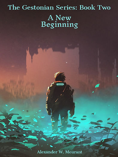 The Gestonian Series Book Two - A New Be