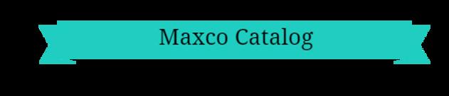 Maxco Catalog