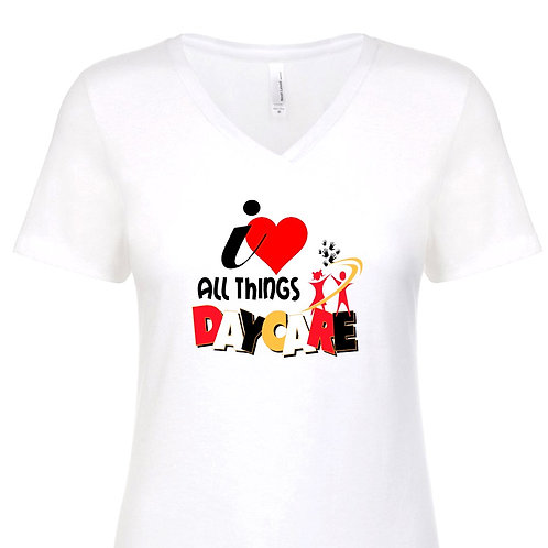 I love All Things Daycare T-Shirt