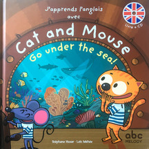 CAT AND MOUSE Go under the sea !