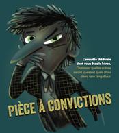 Pièce à convictions