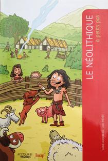 Le néolithique à petits pas