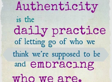 Authenticity....and why it's never felt so good