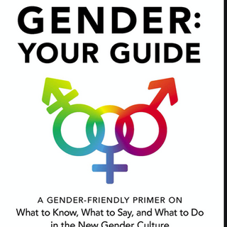 Gender: Your Guide