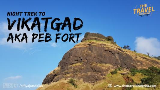 Deep Ravines And Cliffs: Night Trek To Vikatgad aka Peb Fort
