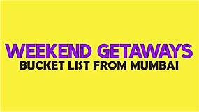 Weekend Getaways from Mumbai.jpg