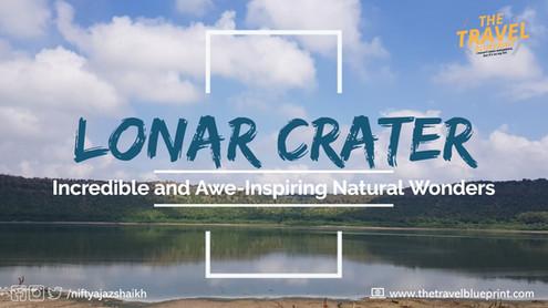 Lonar Crater: Incredible and Inspiring Natural Wonder