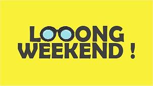 Long Weekend.jpg