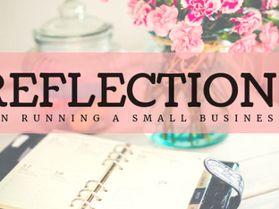Reflections on Running a Small Business