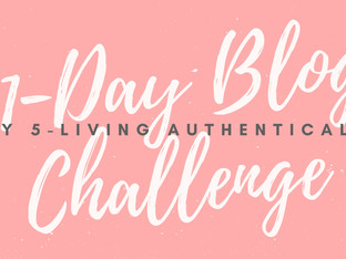31-Day Blog Challenge: Living Authentically