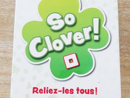 [ JEU D'AMBIANCE ] So Clover!