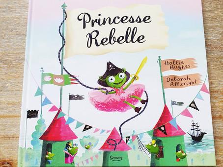[ LECTURE ] Princesse Rebelle