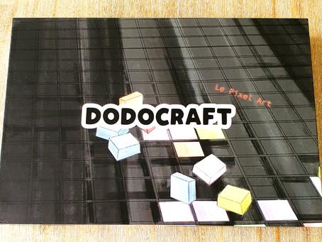[ LOISIRS CRÉATIFS ] Dodocraft - Le pixel art