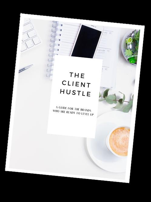 The Client Hustle