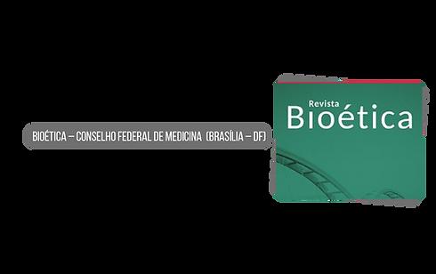 Bioética – Conselho Federal de Medicina