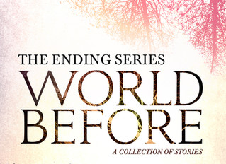 The Ending Series: World Before