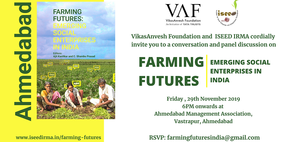 Conversation and panel discussion on Farming Futures at Ahmedabad