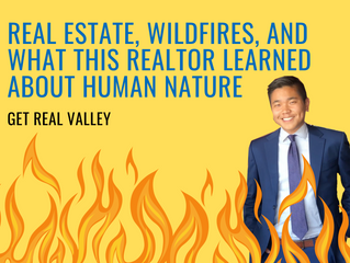 REAL ESTATE, WILDFIRES, AND HUMAN NATURE