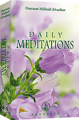 daily meditations book by Omraam Mikhael Aivanhov, Editions Prosveta, get a spiritual,inspirig thought of the day by Master Omraam for free